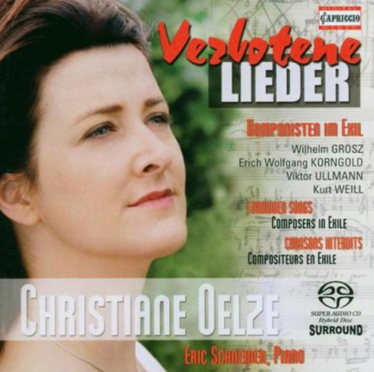 Christiane Oelze. Verbotene Lieder. SACD.