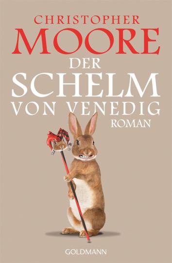 Christopher Moore. Der Schelm von Venedig. Roman.
