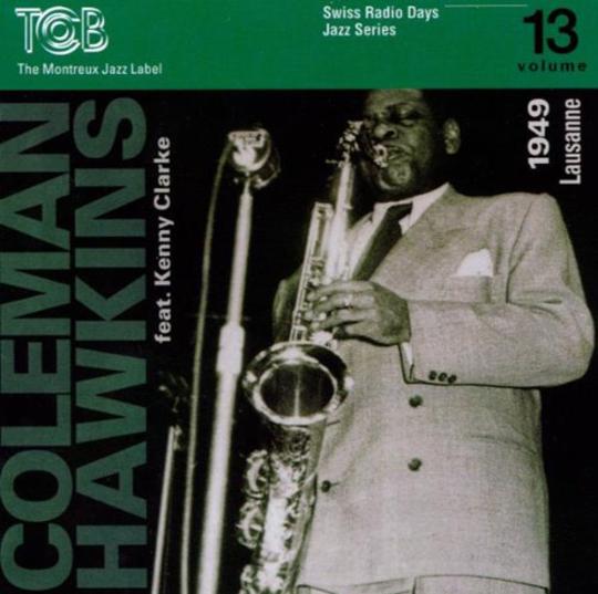Coleman Hawkins. Lausanne 1949. CD.