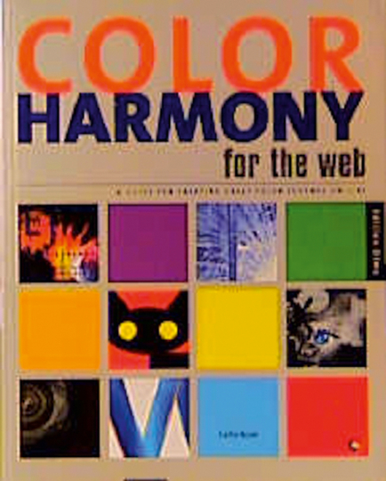 Color harmony for the web - A guide for creating great color schemes on-line