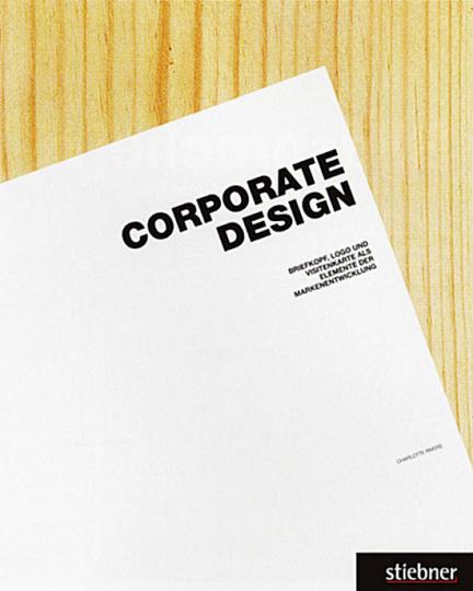 Corporate Design - Briefkopf, Logo und Visitenkarte als Elemente der Markenentwicklung