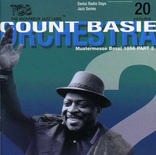 Count Basie. Basel 1956 Part 2. CD.