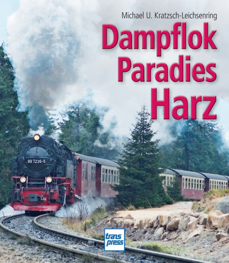 Dampflokparadies Harz.