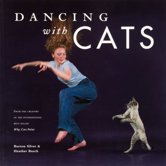 Dancing with Cats.