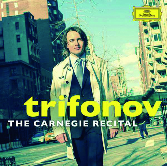 Daniil Trifonov. The Carnegie Recital. CD.