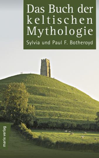 Das Buch der keltischen Mythologie.
