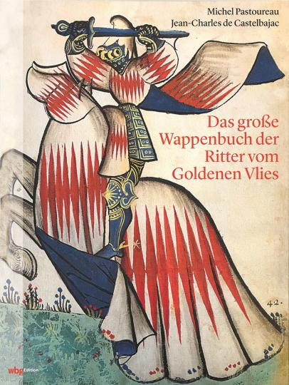 Das große Wappenbuch der Ritter vom Goldenen Vlies.