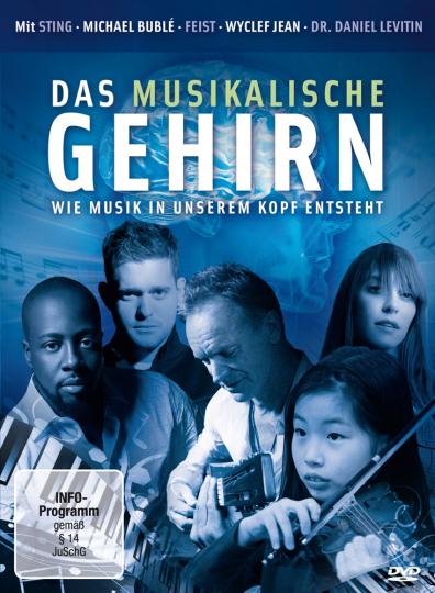 Das musikalische Gehirn- Wie Musik in unserem Kopf entsteht. DVD.