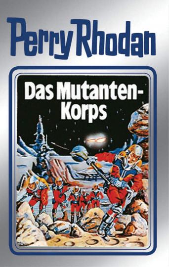 Das Mutanten-Korps. Perry Rhodan. Band 2.