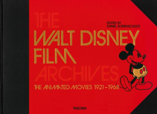 Das Walt Disney Filmarchiv. Die Animationsfilme 1921-1968.