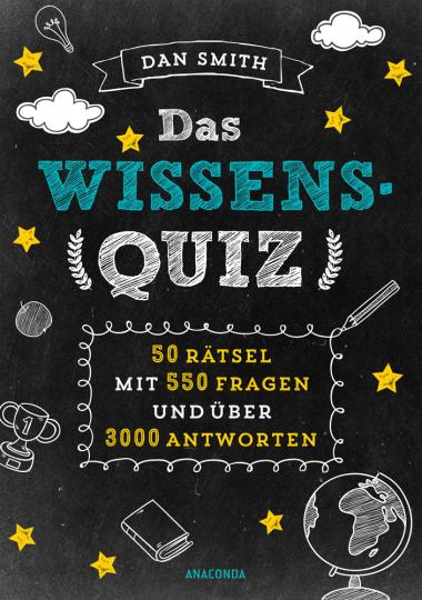 Das Wissensquiz. 50 Rätsel mit 550 Fragen und über 3000 Antworten.