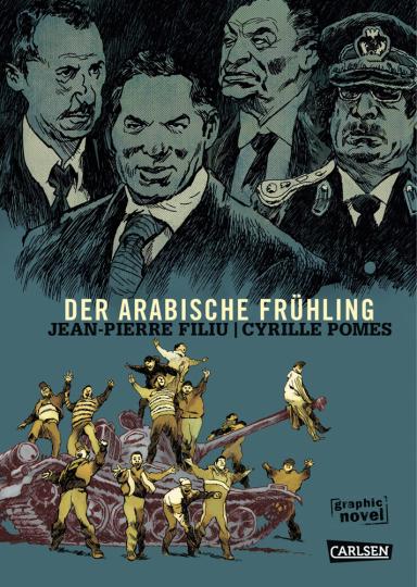 Der arabische Frühling. Graphic Novel.