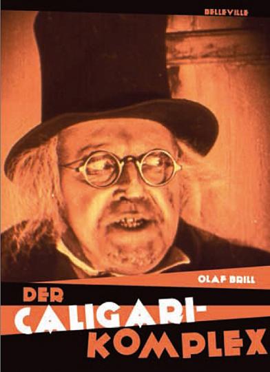 Der Caligari-Komplex.