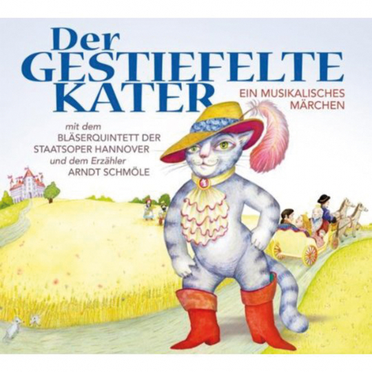 Der Gestiefelte Kater. Ein Musikalisches Märchen. CD.