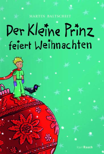 Der Kleine Prinz feiert Weihnachten.