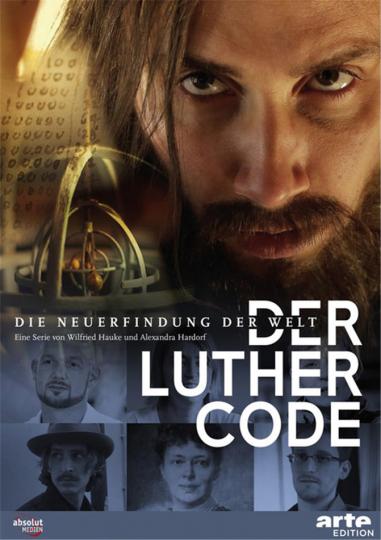 Der Luther Code. Die Neuerfindung der Welt. 2 DVDs.
