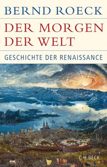 Der Morgen der Welt. Geschichte der Renaissance.