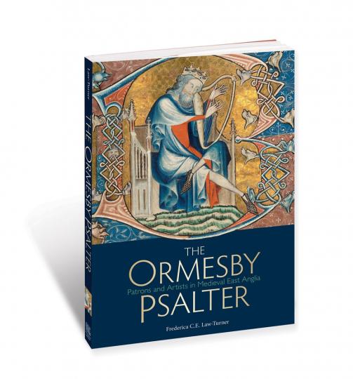 Der Ormesby Psalter. Auftraggeber und Künstler im mittelalterlichen England.