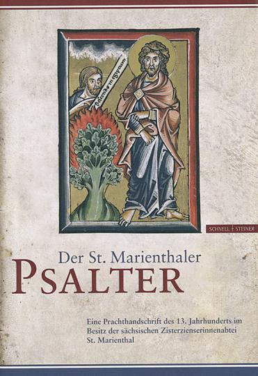 Der St. Marienthaler Psalter. Eine Prachthandschrift des 13. Jahrhunderts im Besitz der sächsischen Zisterzienserinnenabtei St. Marienthal