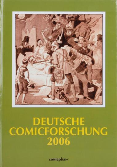 Deutsche Comicforschung 2006. Band 2.
