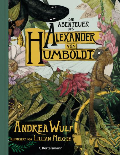 Die Abenteuer des Alexander von Humboldt.
