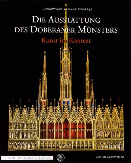 Die Ausstattung des Doberaner Münsters. Kunst im Kontext.