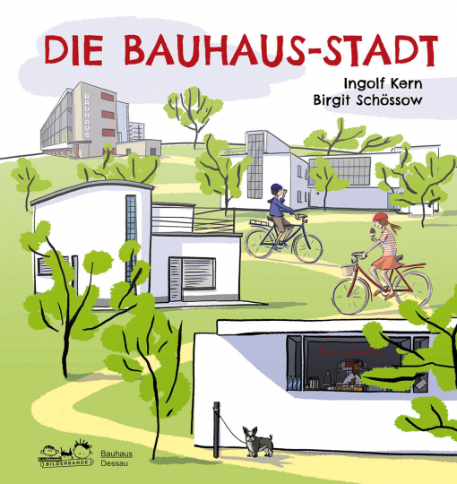 Die Bauhaus-Stadt. Entdecke die Bauhaus-Bauten in Dessau.