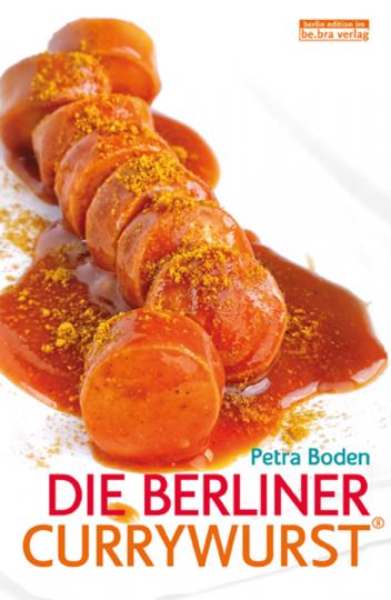 Die Berliner Currywurst.