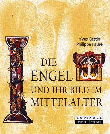 Die Engel und ihr Bild im Mittelalter.