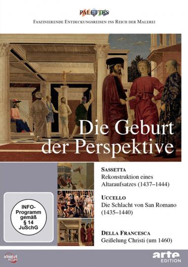 Die Geburt der Perspektive. Sassetta - Uccello - della Francesca.