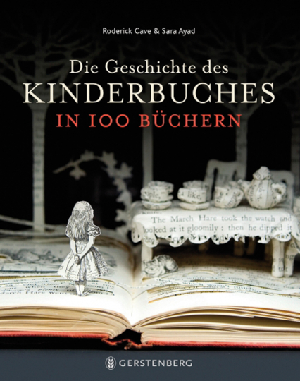 Die Geschichte des Kinderbuches in 100 Büchern.