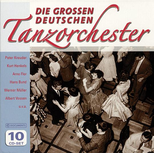 Die Großen Deutschen Tanzorchester.