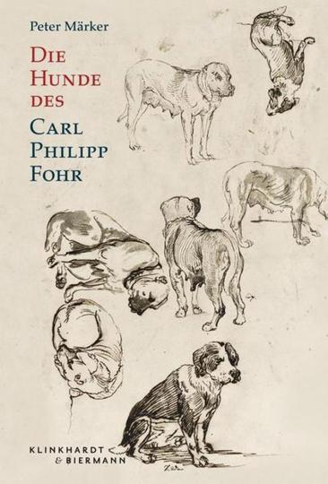 Die Hunde des Carl Philipp Fohr.