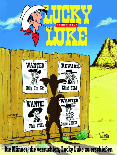 Die Männer, die versuchten, Lucky Luke zu erschießen. Lucky Luke Themenband 1.