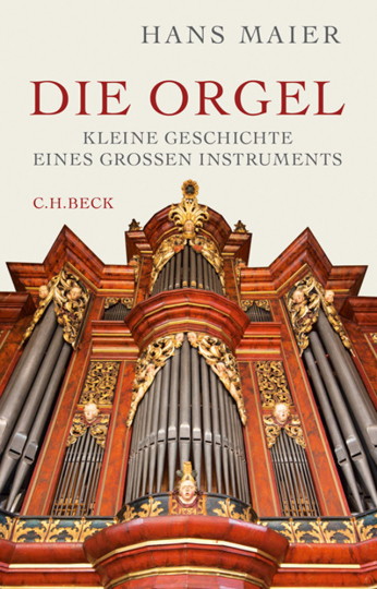 Die Orgel. Instrument und Musik.
