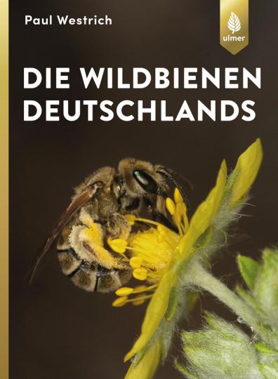 Die Wildbienen Deutschlands.