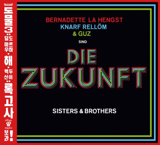 Die Zukunft. Sisters and Brothers. CD.
