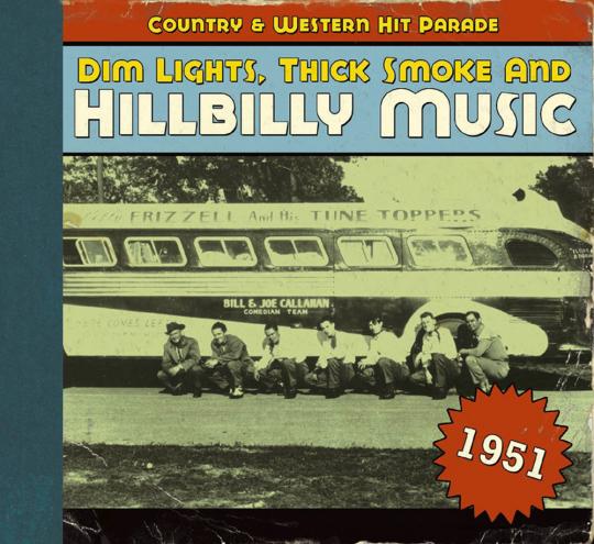 Dim Lights, Thick Smoke & Hillbilly Music 1951. CD.