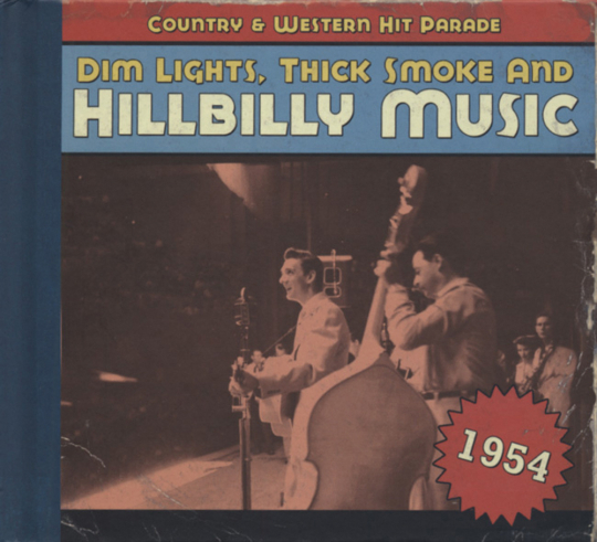 Dim Lights, Thick Smoke & Hillbilly Music 1954. CD.