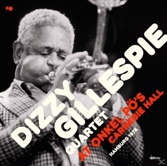 Dizzy Gillespie Quartet. At Onkel PÖ's Carnegie Hall Hamburg 1978. 2 Vinyl LPs.