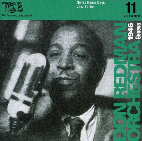 Don Redman Orchestra. Geneva 1946. CD.