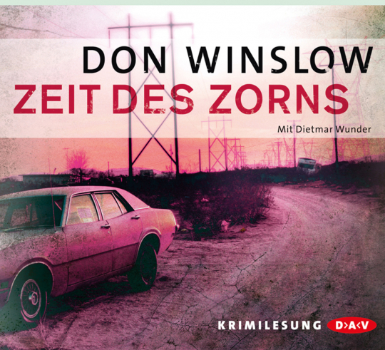 Don Winslow. Zeit des Zorns. 5 CDs.
