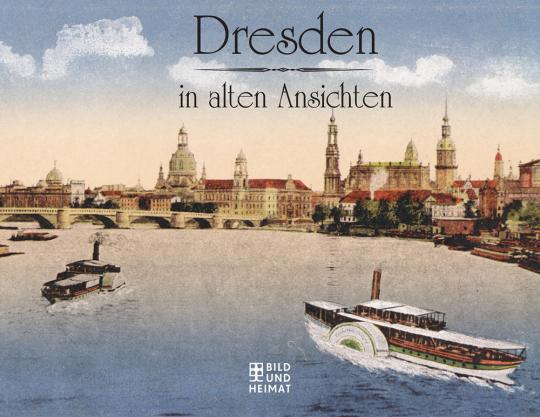 Dresden in alten Ansichten.