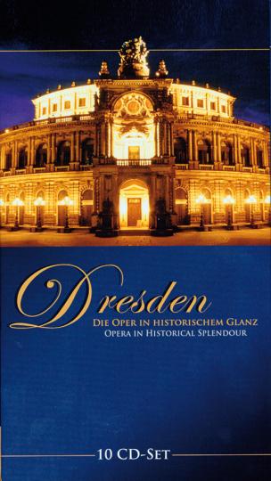 Dresden. Die Oper in historischem Glanz.