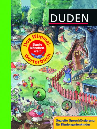 Duden. Das Wimmel-Wörterbuch - Bunte Märchenwelt.