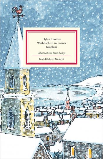 Dylan Thomas. Weihnachten in meiner Kindheit.