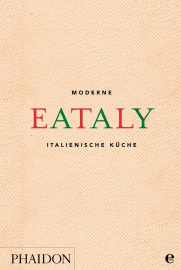 Eataly. Moderne italienische Küche.