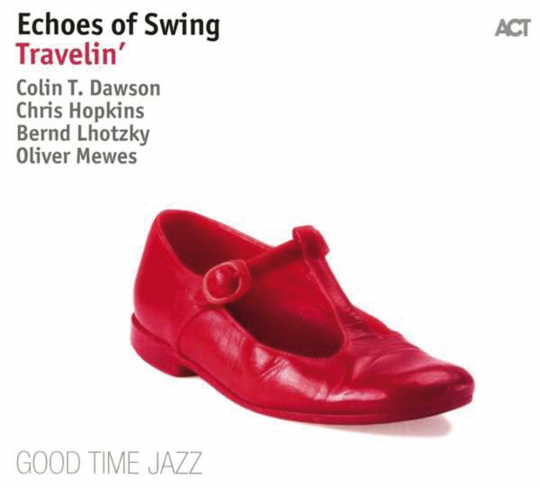 Echoes Of Swing. Travelin'. Vinyl-LP.