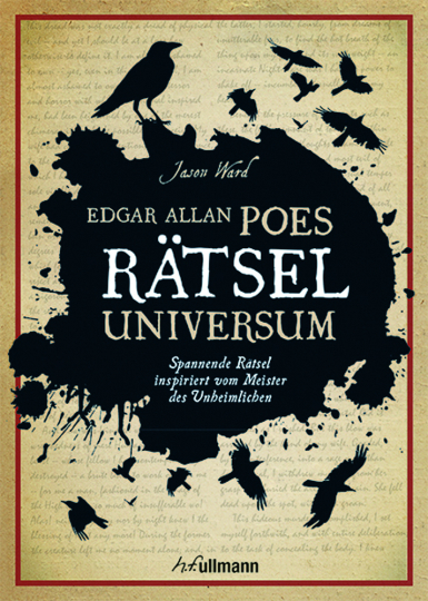 Edgar Allan Poes Rätseluniversum. Spannende Rätsel inspiriert vom Meister des Unheimlichen.