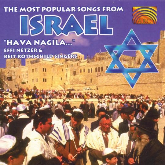 Effi Netzer & Beit Rothschild Singers. Hava Nagila - die bekanntesten Volkslieder aus Israel. CD.